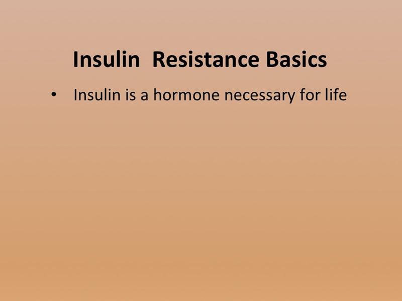 Overcoming_Insulin_Resistance-Slide010-1024×768